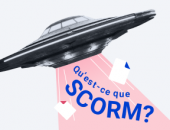 Qu'est-ce que SCORM ?